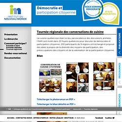 Démocratie et participation citoyenne - Comment participer ? - Tournée de conversations de cuisine - Institut du Nouveau Monde