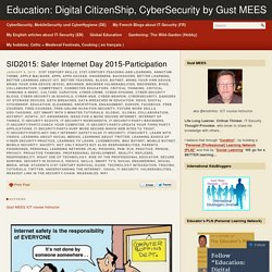 SID2015: Safer Internet Day 2015-Participation – Education: Digital CitizenShip, CyberSecurity by Gust MEES