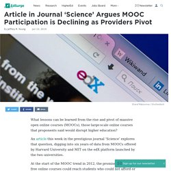 Article in Journal 'Science' Argues MOOC Participation is Declining as Providers Pivot