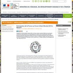 Participation de la France au Forum Urbain Mondial 2014 à Medellìn
