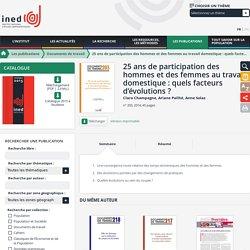 25 ans de participation des hommes et des femmes au travail domestique : quels facteurs d'évolutions ? - Documents de travail