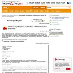 Demande de participation aux bénéfices au titre de l'assurance emprunteur - Modèle gratuit de lettre