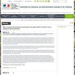Mise en œuvre du principe de participation du public défini à l'article 7 de la charte de l'Environnement