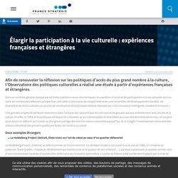 Élargir la participation à la vie culturelle : expériences françaises et étrangères