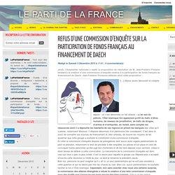 Refus d'une commission d'enquête sur la participation de fonds français au financement de Daech