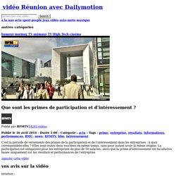 Que sont les primes de participation et d'intéressement? - vidéo Réunion
