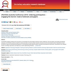 ePortfolio Australia Conference 2010: widening participation - engaging the learner: book of abstracts and papers