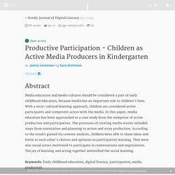 Productive Participation - Children as Active Media Producers in Kindergarten - Nr 03 - 2014 - Nordic Journal of Digital Literacy - Idunn