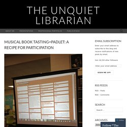 Musical Book Tasting+Padlet: A Recipe for Participation
