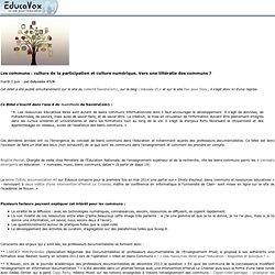 Les communs: culture de la participation et culture numérique. Vers une littératie des communs?
