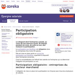 Participation obligatoire : principe - Ooreka