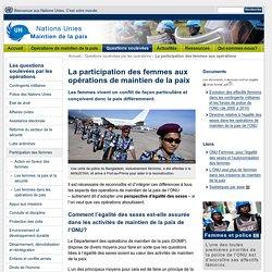 La participation des femmes - Opérations de maintien de la paix des Nations Unies