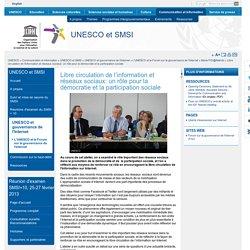 Libre circulation de l'information et réseaux sociaux: un rôle pour la démocratie et la participation sociale