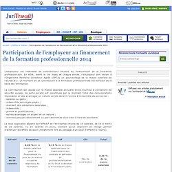 Participation de l'employeur au financement de la formation professionnelle 2014
