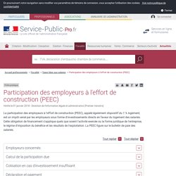 Participation des employeurs à l'effort de construction (PEEC) - professionnels