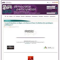 La participation en ligne, révélateur d'une évolution des pratiques politiques ?