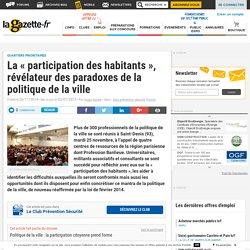 La « participation des habitants », révélateur des paradoxes de la politique de la ville