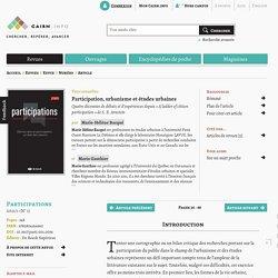 Participation, urbanisme et études urbaines. Marie-Hélène Bacqué, Mario Gauthier. Participation 1/2011 (n°1). cairn.info