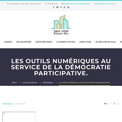 Les outils numériques au service de la démocratie participative. - Conseil Citoyen Bellefontaine-Milan