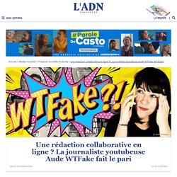 Aude WTFake lance sa rédaction participative contre les complotistes