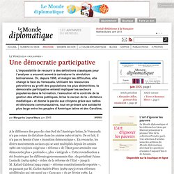 Une démocratie participative, par Margarita Lopez Maya (Le Monde diplomatique, juin 2005)