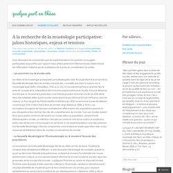 À la recherche de la muséologie participative: jalons historiques, enjeux et tensions