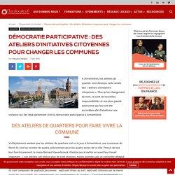 Démocratie participative : les ateliers d'initiatives citoyennes