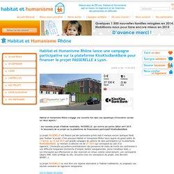 Habitat et Humanisme Rhône lance une campagne participative sur la plateforme KissKissBankBank pour financer le projet PASSERELLE à Lyon.