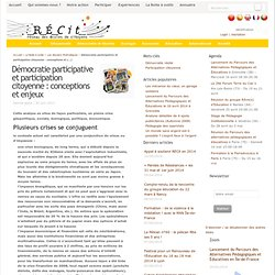 Démocratie participative et participation citoyenne : conceptions et enjeux