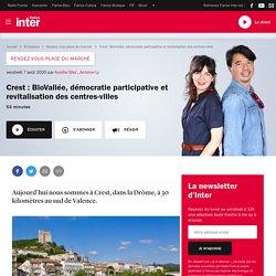 Crest : BioVallée, démocratie participative et revitalisation des centres-villes