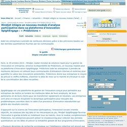 Mindjet intègre un nouveau module d'analyse participative dans sa plateforme d'innovation SpigitEngage : « Prédictions »