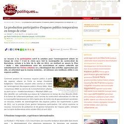 La production participative d'espaces publics temporaires en temps de crise