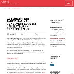 Conception participative : concevoir avec les utilisateurs - Conception UX