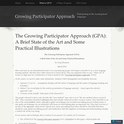 The Growing Participator Approach (GPA): A Brief State of the Art and Some Practical Illustrations