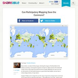 Can Participatory Mapping Save the Commons? - Shareable
