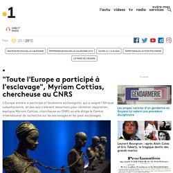 """""""Toute l'Europe a participé à l'esclavage"""", Myriam Cottias, chercheuse au CNRS - Outre-mer la 1ère"""