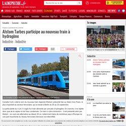 Alstom Tarbes participe au nouveau train à hydrogène - 24/09/2016 - ladepeche.fr