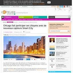 Chicago fait participer ses citoyens avec de nouveaux capteurs Smart City