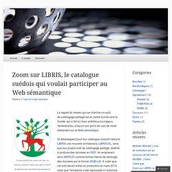 Zoom sur LIBRIS, le catalogue suédois qui voulait participer au Web sémantique