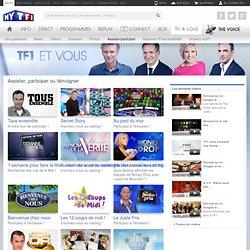 Participer aux émissions de TF1 - chaine de télévision - TF1 & Vous