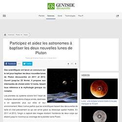 Participez et aidez les astronomes à baptiser les deux nouvelles lunes de Pluton