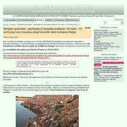 Denjean granulats : participez à l'enquête publique (18 mars - 15 avril) pour (...) - Comité Ecologique Ariégeois