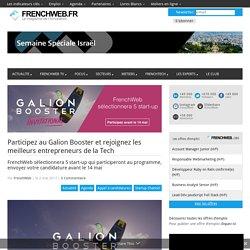 Participez au Galion Booster et rejoignez les meilleurs entrepreneurs de la Tech