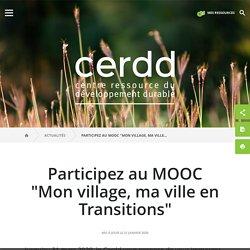 "MOOC ""Mon village, ma ville en Transitions"""