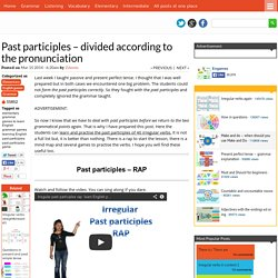 Past participles - divided according to the pronunciation - Games to learn English