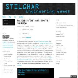 Particle Systems – Part 3 (Unity's Shuriken)