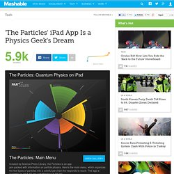 'The Particles' iPad App Is a Physics Geek's Dream