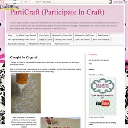 PartiCraft (Participate In Craft): Caught In Crystal