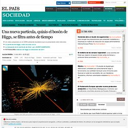 Una nueva partícula, quizás el bosón de Higgs, se filtra antes de tiempo