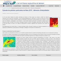 Episode de pollution particulaire de Mars 2015 : éléments d'interprétation